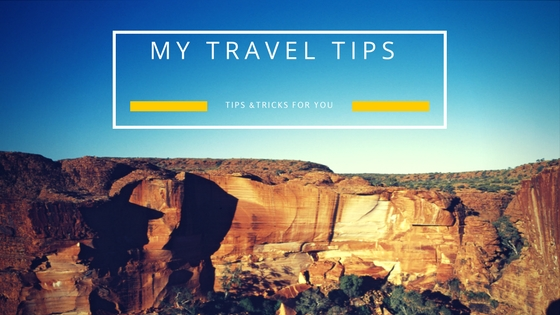 MY TRAVEL TIPS